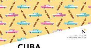 Cuba – La révolution transgressée