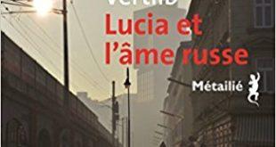 Lucia et l'âme russe