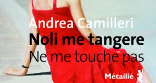 Noli me tangere – Ne me touche pas